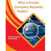 Why a Private Company Becomes Public? - eBook