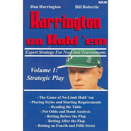 Harrington On Hold 'em: Expert Strategy For No-Limit Tournaments, Strategic Play