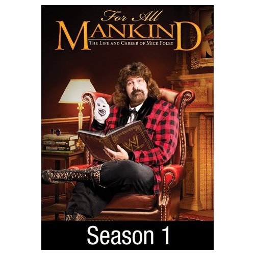 WWE For All Mankind: The Life & Career of Mick Foley: Season 1 (2013)