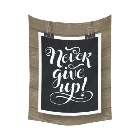 - GCKG Never Give Up Lettering On Wood Inspirational Quotes Tapestry Wall Hanging Black and White Letter Wall Decor Art for Living Room Bedroom Dorm Cotton Linen Decoration 60 x 80 Inches