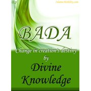 Bada Change In Creations Destiny By Divine Knowledge - eBook