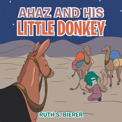 Ahaz and His Little Donkey - eBook