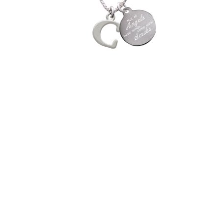 Silvertone Large Initial - C - Not All Angels Have Wings Some Wear Scrubs Engraved Necklace