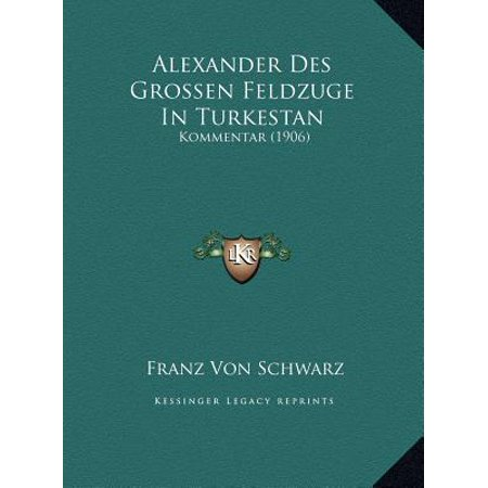 Alexander Des Grossen Feldzuge in Turkestan : Kommentar (1906) (Alexander Schwarz)