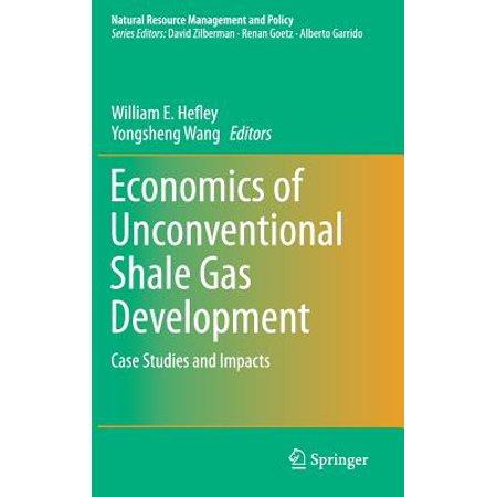 Economics of Unconventional Shale Gas Development : Case Studies and Impacts