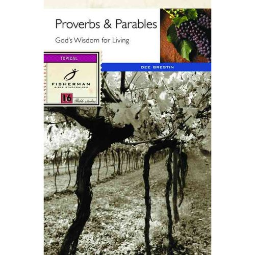 Proverbs & Parables: God's Wisdom for Living