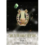 Sing To The Lord A New Song: Book 2 - eBook