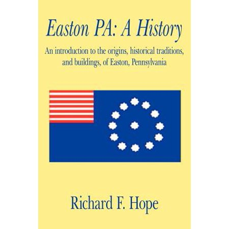 Easton Pa : A History: An Introduction to the Origins, Historical Traditions, and Buildings, of Easton, Pennsylvania - Origin Of Halloween Traditions