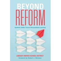 Beyond Reform : Systemic Shifts Toward Personalized Learning
