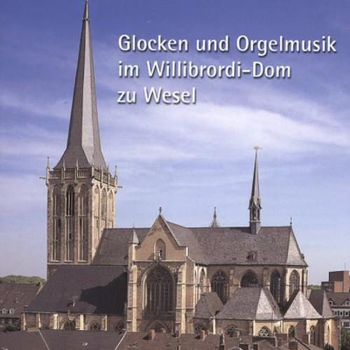 Glockenspiel & Organ Music from Wesel