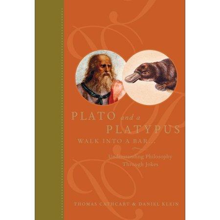 Plato and a Platypus Walk Into a Bar - eBook (Plato And A Platypus Walk Into A Bar)