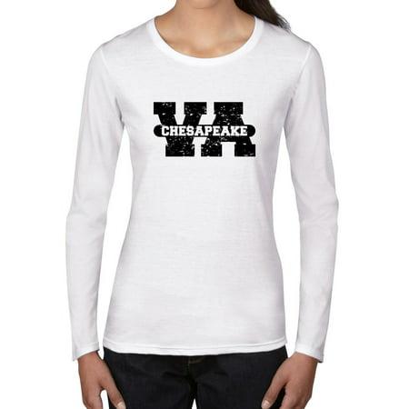 Chesapeake, Virginia VA Classic City State Sign Women's Long Sleeve T-Shirt](Party City Chesapeake Va)