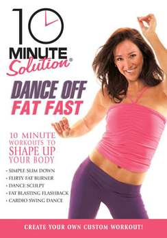 10 Minute Solution: Dance Off Fat Fast (DVD) by STARZ HOME ENTERTAINMENT