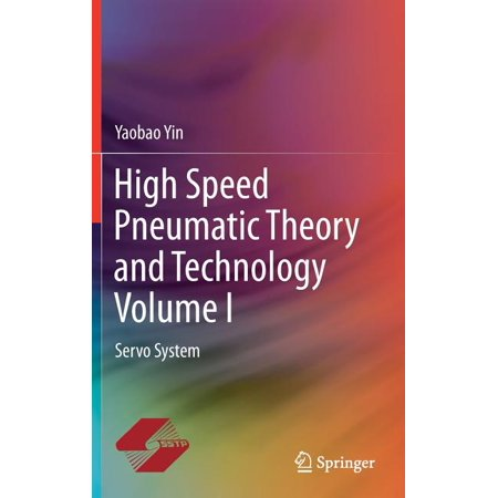 High Speed Pneumatic Theory and Technology Volume I: Servo System (Hardcover) High Volume Coffee System