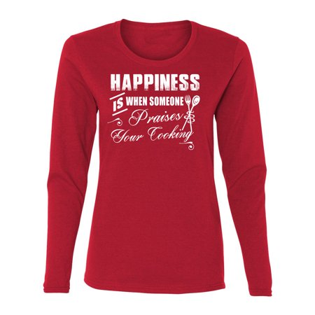 Cooking Is Happiness Womens Long Sleeve