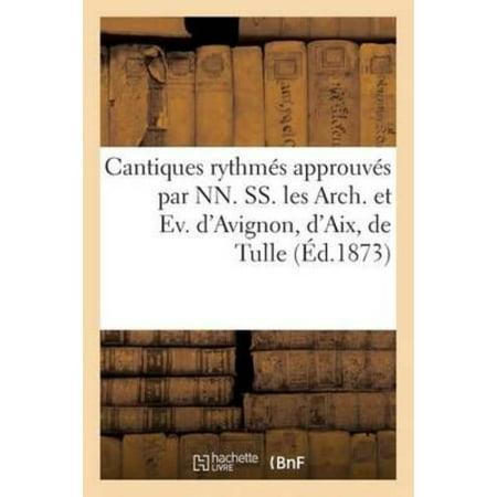 Cantiques Rhytmes Approuves Par Nn  Ss  Les Arch  Et Ev  Davignon  Daix  De Tulle