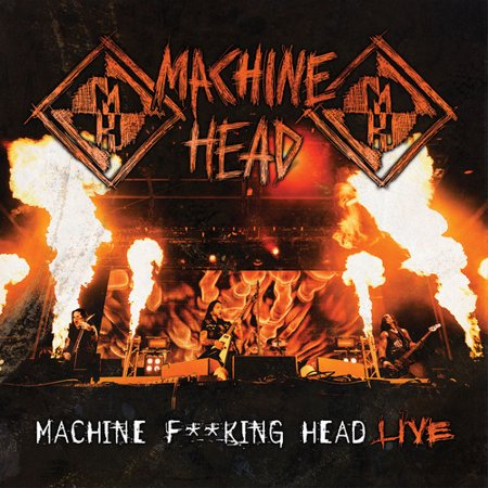 Machine Fucking Head Live (CD) (explicit) (Best Fucking Music Ever)