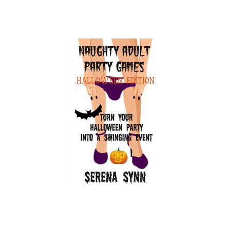 Event Halloween Minecraft (Naughty Adult Party Games Halloween Edition: Turn Your Halloween Party Into A Swinging Event -)