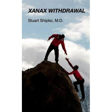 Xanax Withdrawal - eBook - Xanax Colors
