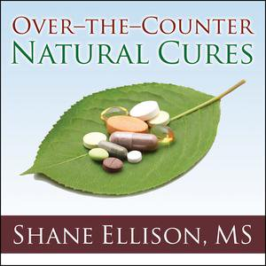 Over-the-Counter Natural Cures - Audiobook