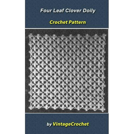 Four Leaf Clover Doily Vintage Crochet Pattern - eBook](Four Leave Clover)