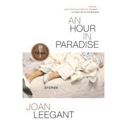 An Hour in Paradise : Stories (Paperback)