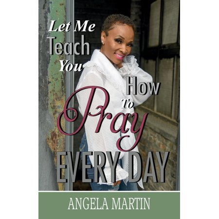 Let Me Teach You How to Pray Every Day (Angela Martin Halloween)