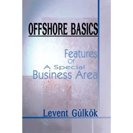 Offshore Basics  Features Of A Special Business Area