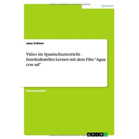 Video Im Spanischunterricht   Interkulturelles Lernen Mit Dem Film