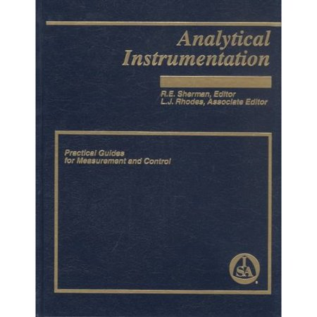 Analytical Instrumentation: Practical Guides for Measurement and Control