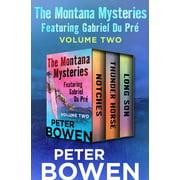 The Montana Mysteries Featuring Gabriel Du Pré Volume Two - eBook