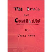 The Devil Eats Coleslaw - eBook