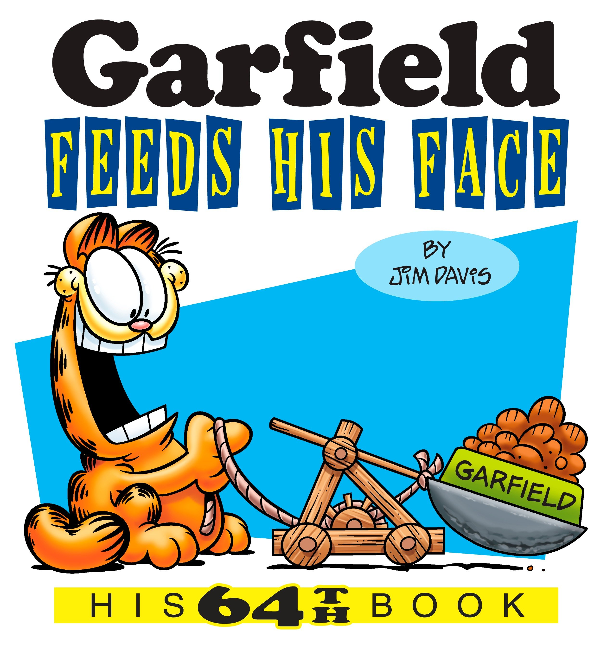 Garfield Feeds His Face : His 64th Book