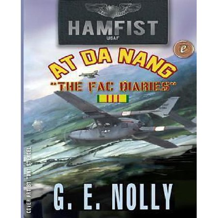 Hamfist At Danang  The Fac Diaries