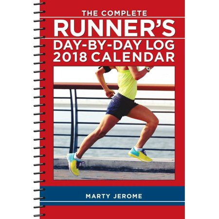 The Complete Runners Day By Day Log 2018 Calendar