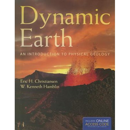 Dynamic Earth : An Introduction to Physical (The Dynamic Earth An Introduction To Physical Geology)