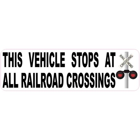 10in x 3in Vehicle Stops at All Railroad Crossings (Vehicles Required To Stop At Railroad Crossings)