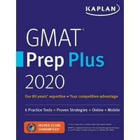GMAT Prep Plus 2020 : 6 Practice Tests + Proven Strategies + Online + Mobile