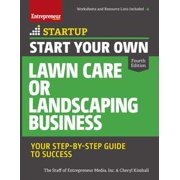 Start Your Own Lawn Care or Landscaping Business - eBook
