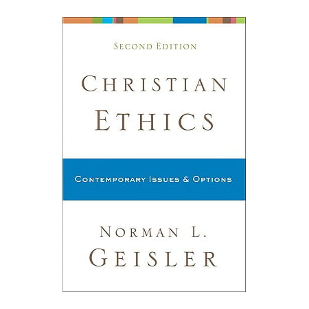 Christian Ethics : Contemporary Issues and