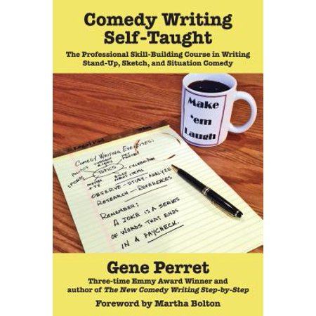 Comedy Writing Self-Taught : The Professional Skill-Building Course in Writing Stand-Up, Sketch, and Situation Comedy - Halloween Sketch Comedy