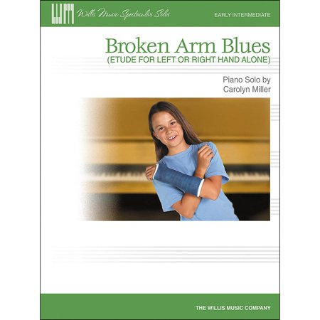 Willis Music Broken Arm Blues (Etude for Left Or Right Hand Alone) Early Intermediate Piano Solo by Carolyn Miller [Sheet (Epiphone Left Hand)