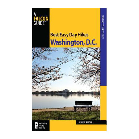 Best Easy Day Hikes Washington, D.C. - eBook