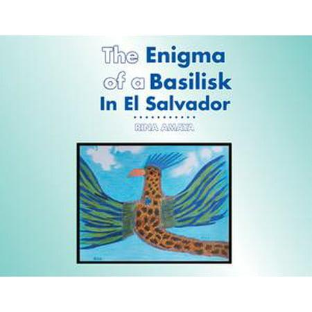 The Enigma of a Basilisk in El Salvador - eBook