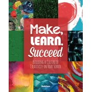 Make, Learn, Succeed - eBook