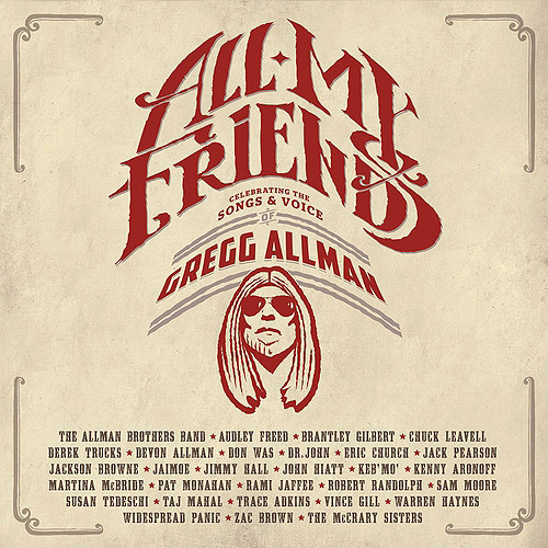 All My Friends: Celebrating The Songs & Voice Of Gregg Allman (2CDs and 1 DVD)