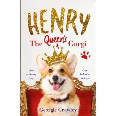 Henry the Queen's Corgi: A Feel-Good Festive Read to Curl Up with This