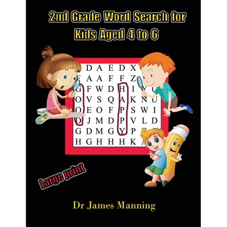 2nd Grade Word Search for Kids Aged 4 to 6: 2nd Grade Word Search for Kids Aged 4 to 6: A Large Print Children's Word Search Book with Word Search - Halloween Chapter Books For 2nd Grade