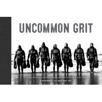 Uncommon Grit : A Photographic Journey Through Navy Seal Training (Hardcover)