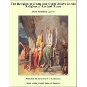 The Religion of Numa and Other Essays on the Religion of Ancient Rome - eBook